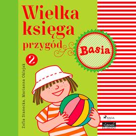 okładka Basia - Wielka księga przygód 2, Audiobook | Zofia Stanecka