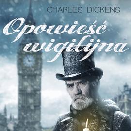 okładka Opowieść wigilijnaaudiobook | MP3 | Charles Dickens