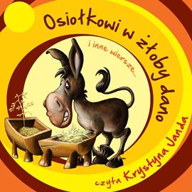 okładka Osiołkowi w żłoby dano..., Audiobook | Aleksander Fredro