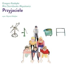 okładka Przyjacieleaudiobook | MP3 | Grzegorz Kasdepke