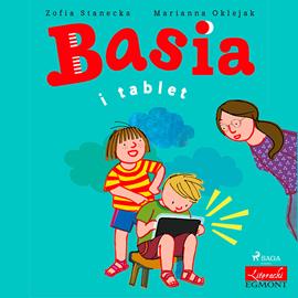 okładka Basia i tablet, Audiobook | Zofia Stanecka