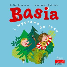 okładka Basia i wyprawa do lasu, Audiobook | Zofia Stanecka
