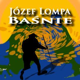 okładka Baśnie, Audiobook   Józef Lompa