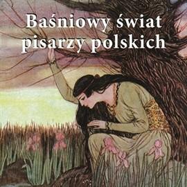 okładka Baśniowy świat pisarzy polskichaudiobook   MP3   Adam Mickiewicz