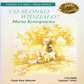 okładka Co słonko widziało?audiobook   MP3   Maria Konopnicka