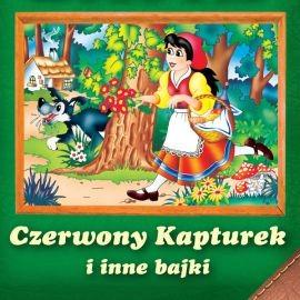 okładka Czerwony Kapturek i inne bajki, Audiobook | Kuczyńska Magdalena