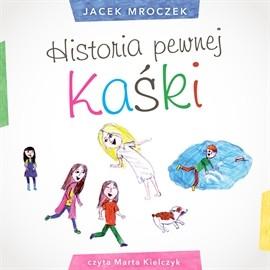 okładka Historia pewnej Kaśki, Audiobook | Jacek Mroczek