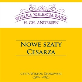 okładka Nowe szaty cesarzaaudiobook | MP3 | Christian Andersen Hans