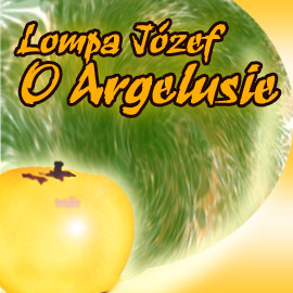 okładka O Argelusie, Audiobook   Józef Lompa