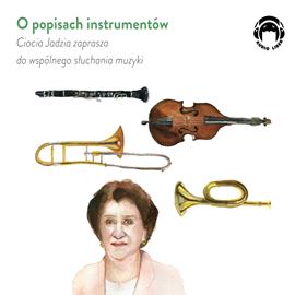 okładka O popisach instrumentówaudiobook   MP3   Mackiewicz Jadwiga