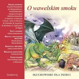 okładka O wawelskim smoku, Audiobook | Aleksandra Michałowska