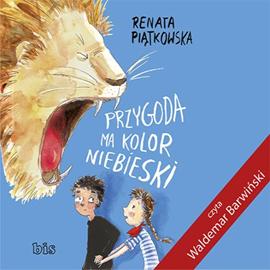 okładka Przygoda ma kolor niebieski, Audiobook   Renata  Piątkowska