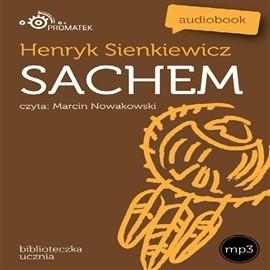 okładka Sachem, Audiobook   Henryk Sienkiewicz