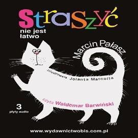 okładka Straszyć nie jest łatwo, Audiobook   Marcin Pałasz
