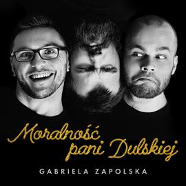 okładka Moralność pani Dulskiej, Audiobook   Gabriela Zapolska