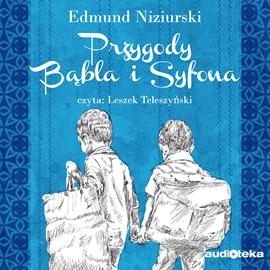 okładka Przygody Bąbla i Syfona, Audiobook | Niziurski Edmund