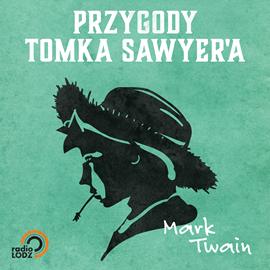 okładka Przygody Tomka Sawyer'a, Audiobook | Mark Twain