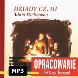 okładka Adam Mickiewicz Dziady cz III-opracowanieaudiobook | MP3 | I. Kordela Andrzej
