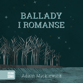 okładka Ballady i romanse, Audiobook | Adam Mickiewicz
