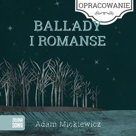 okładka Ballady i romanse-opracowanie lekturyaudiobook | MP3 | Adam Mickiewicz