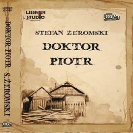 okładka Doktor Piotr, Audiobook | Stefan Żeromski