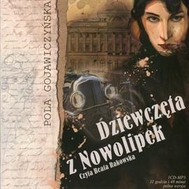 okładka Dziewczęta z Nowolipek, Audiobook | Gojawiczyńska Pola