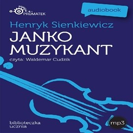 okładka Janko Muzykant, Audiobook | Henryk Sienkiewicz