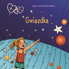 okładka K jak Klara 10 - Gwiazdkaaudiobook   MP3   Kyed Knudsen Line