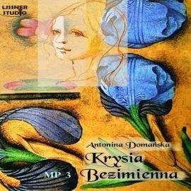 okładka Krysia Bezimienna, Audiobook   Antonina Domańska
