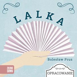 okładka Lalka - opracowanie lekturyaudiobook   MP3   Bolesław Prus