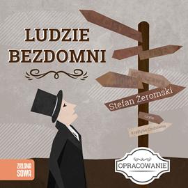 okładka Ludzie bezdomni-opracowanie lektury, Audiobook | Stefan Żeromski