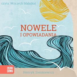 okładka Nowele i opowiadania, Audiobook   Henryk Sienkiewicz