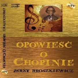okładka Opowieść o Chopinie, Audiobook   Broszkiewicz Jerzy