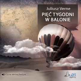 okładka Pięć tygodni w balonie, Audiobook | Juliusz Verne