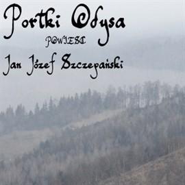 okładka Portki Odysa. Powieśćaudiobook | MP3 | Józef Szczepański Jan