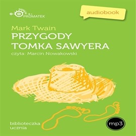okładka Przygody Tomka Sawyera, Audiobook | Mark Twain