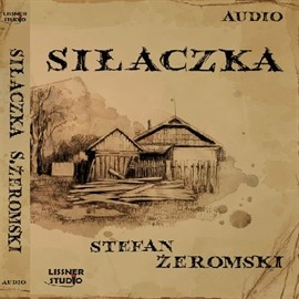 okładka Siłaczka, Audiobook | Stefan Żeromski