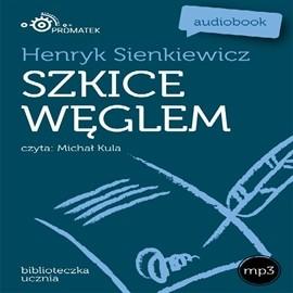 okładka Szkice węglem, Audiobook   Henryk Sienkiewicz