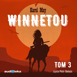 okładka Winnetou. Tom 3audiobook | MP3 | Karol May