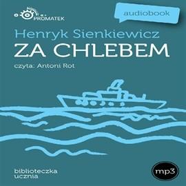 okładka Za chlebem, Audiobook   Henryk Sienkiewicz