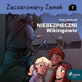 okładka Zaczarowany Zamek 7 - Niebezpieczni Wikingowie, Audiobook   Gotthardt Peter