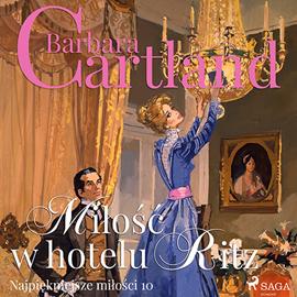 okładka Miłość w hotelu Ritz, Audiobook   Cartland Barbara