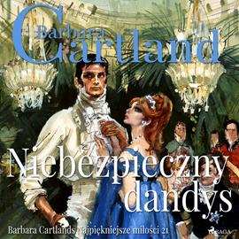 okładka Niebezpieczny dandys, Audiobook | Cartland Barbara