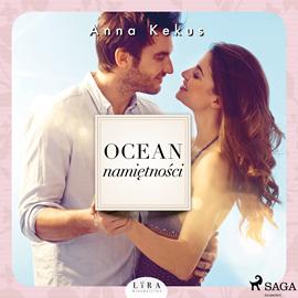 okładka Ocean namiętności, Audiobook | Anna Kekus