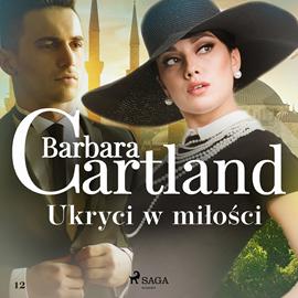 okładka Ukryci w miłości, Audiobook | Cartland Barbara