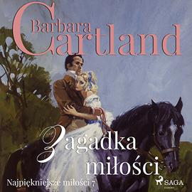 okładka Zagadka miłości, Audiobook | Cartland Barbara