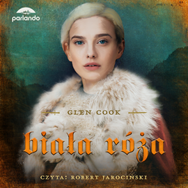 okładka Biała Róża, Audiobook   Cook Glen