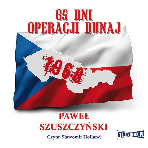 okładka 65 dni Operacji Dunaj, Audiobook | Paweł Szuszczyński