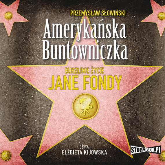 okładka Amerykańska buntowniczka. Burzliwe życie Jane Fondy, Audiobook | Przemysław Słowiński