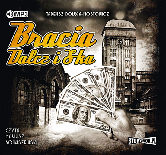 okładka Bracia Dalcz i S-kaaudiobook   MP3   Tadeusz Dołęga-Mostowicz